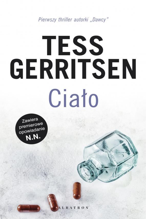 okładka Ciało + N.N.ebook | EPUB, MOBI | Tess Gerritsen, Elżbieta Piotrowska