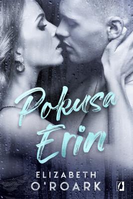 okładka Pokusa Erin, Ebook | Elizabeth O'Roark