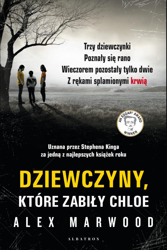 okładka DZIEWCZYNY, KTÓRE ZABIŁY CHLOEebook   EPUB, MOBI   Alex Marwood, Magdalena Koziej