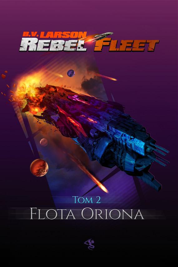 okładka Rebel Fleet. Tom 2. Flota Orionaebook | EPUB, MOBI | B.V. Larson