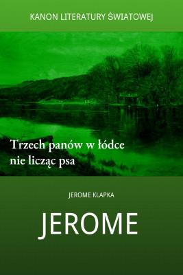 okładka Trzech panów w łódce nie licząc psa, Ebook | Jerome Klapka Jerome