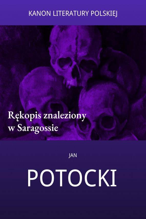 okładka Rękopis znaleziony w Saragossieebook | EPUB, MOBI | Jan Potocki