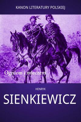 okładka Ogniem i mieczem, Ebook | Henryk Sienkiewicz