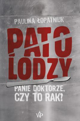 okładka Patolodzy, Ebook | Łopatniuk Paulina