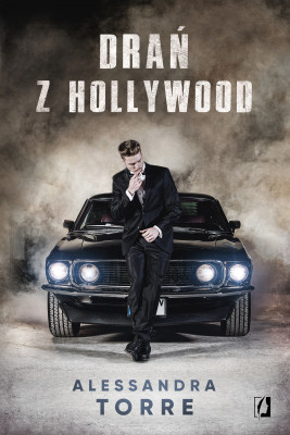 okładka Drań z Hollywood, Ebook | Alessandra Torre