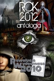 okładka Rok 2012. Antologia. Ebook | EPUB,MOBI | autor zbiorowy