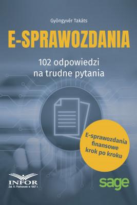 okładka E-sprawozdania.102 odpowiedzu na trudne pytania, Ebook | Gyöngyvér Takáts
