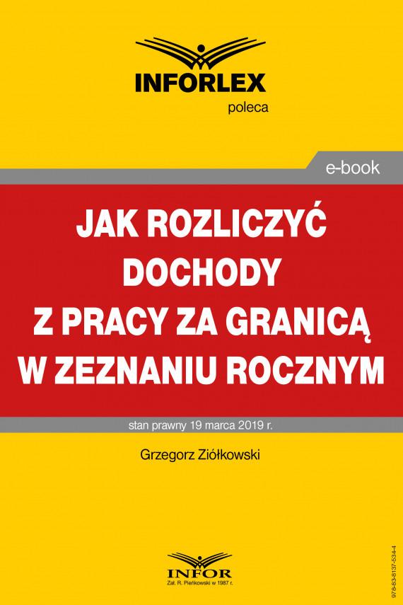 okładka Jak rozliczyć dochody z pracy za granicą w zeznaniu rocznymebook | PDF | Grzegorz Ziółkowski