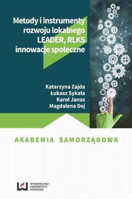 okładka Metody i instrumenty rozwoju lokalnego, Ebook   Katarzyna Zajda, Łukasz Sykała, Karol Janas, Magdalena  Dej