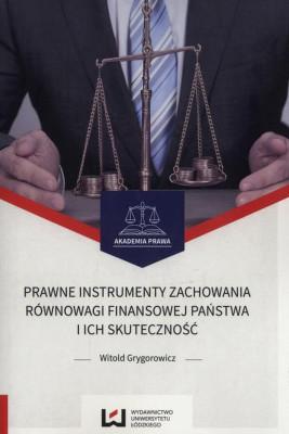 okładka Prawne instrumenty zachowania równowagi finansowej państwa i ich skuteczność, Ebook | Grygorowicz  Witold