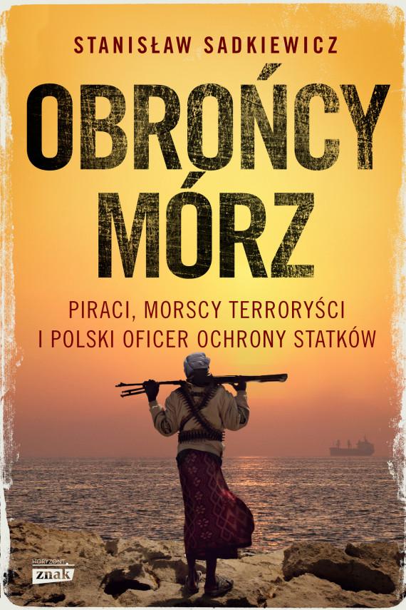 okładka Obrońcy mórzebook | EPUB, MOBI | Stanisław Sadkiewicz