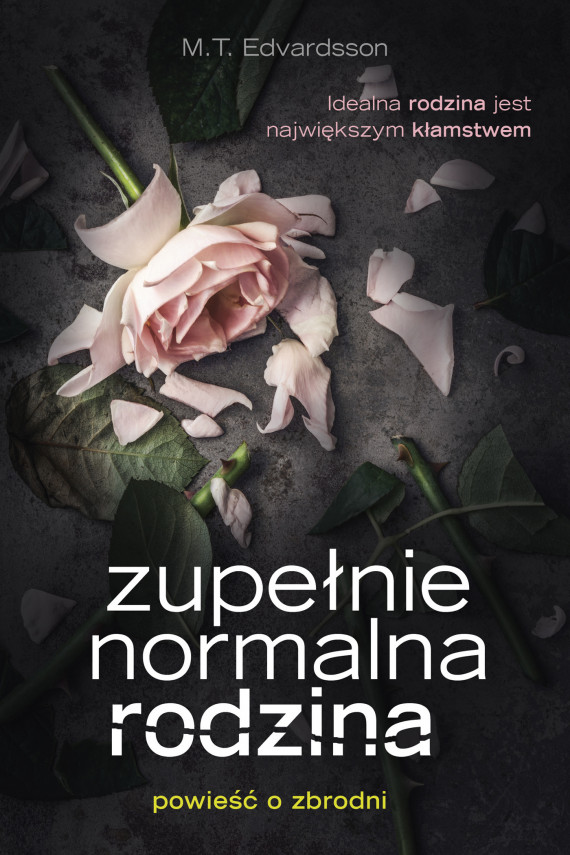 okładka Zupełnie normalna rodzinaebook | EPUB, MOBI | M. T. Edvardsson