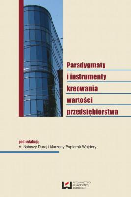 okładka Paradygmaty i instrumenty kreowania wartości przedsiębiorstwa, Ebook | A. Natasza  Duraj, Marzena  Papiernik-Wojdera