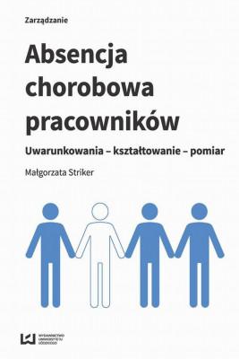 okładka Absencja chorobowa pracowników, Ebook | Małgorzata  Striker
