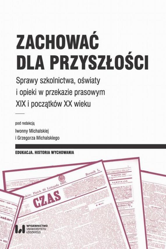 okładka Zachować dla przyszłościebook | PDF | Grzegorz  Michalski, Iwonna  Michalska