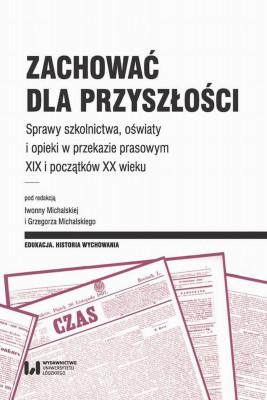 okładka Zachować dla przyszłości, Ebook | Grzegorz  Michalski, Iwonna  Michalska