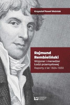okładka Rajmund Rembieliński, Ebook | Krzysztof Paweł Woźniak