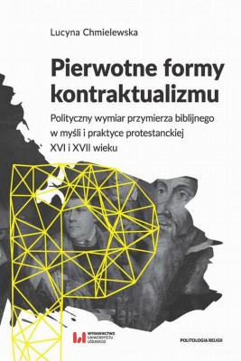 okładka Pierwotne formy kontraktualizmu, Ebook | Lucyna Chmielewska