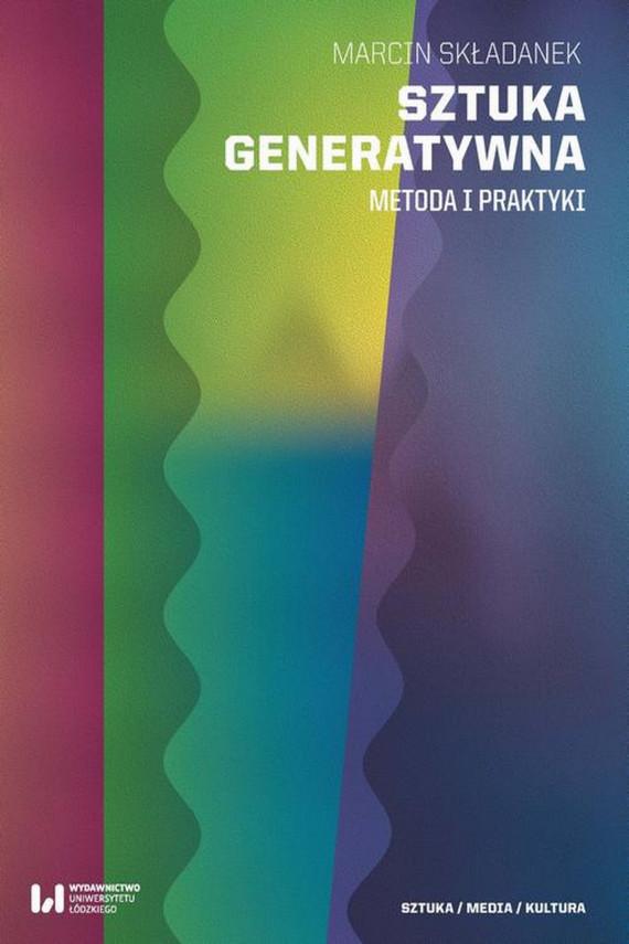 okładka Sztuka generatywnaebook | PDF | Marcin  Składanek