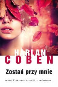 okładka Zostań przy mnie. Ebook | EPUB,MOBI | Harlan Coben