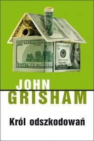 okładka Król odszkodowań. Ebook   EPUB,MOBI   John  Grisham