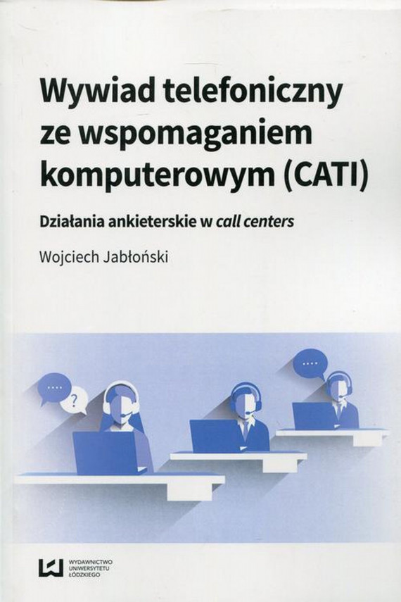 okładka Wywiad telefoniczny ze wspomaganiem komputerowym (CATI)ebook | PDF | Wojciech  Jabłoński