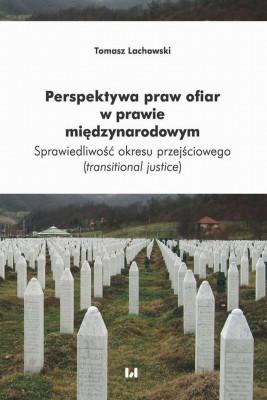 okładka Perspektywa praw ofiar w prawie międzynarodowym, Ebook | Tomasz  Lachowski