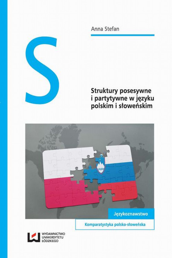 okładka Struktury posesywne i partytywne w języku polskim i słoweńskimebook   PDF   Anna  Stefan