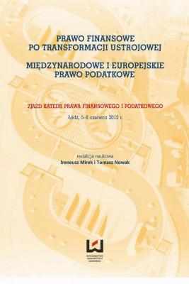 okładka Prawo finansowe po transformacji ustrojowej. Międzynarodowe i europejskie prawo podatkowe, Ebook | Tomasz Nowak, Ireneusz  Mirek