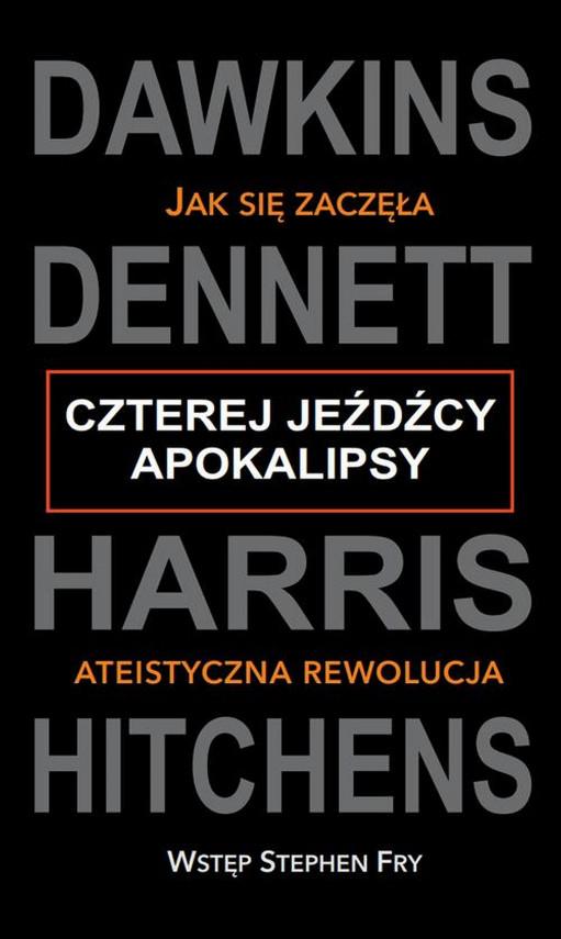 okładka Czterej jeźdźcy Apokalipsyebook | EPUB, MOBI | Harris, Dawkins, Dennett, Hitchens