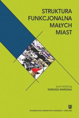 okładka Struktura funkcjonalna małych miast, Ebook | Tadeusz  Marszał