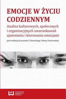 okładka Emocje w życiu codziennym, Ebook | Beata Pawłowska, Krzysztof Tomasz Konecki