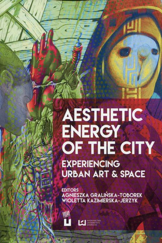 okładka Aesthetic Energy of the Cityebook | PDF | Agnieszka  Gralińska-Toborek, Wioletta  Kazimierska-Jerzyk