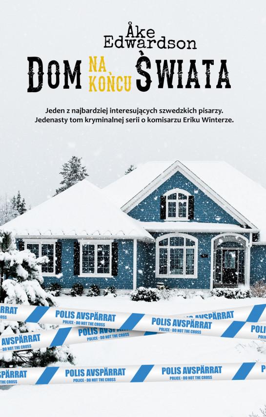okładka Erik Winter (#11). Dom na końcu świataebook   EPUB, MOBI   Åke Edwardson, Inga Sawicka