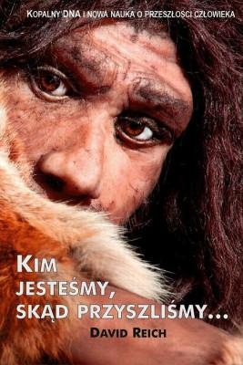 okładka Kim jesteśmy skąd przyszliśmy, Ebook | David L.  Reich