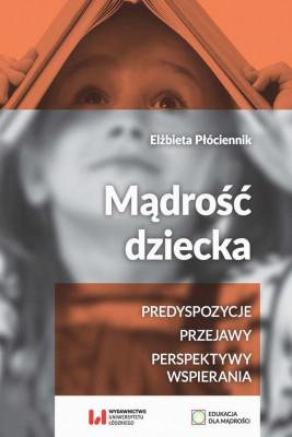 okładka Mądrość dziecka, Ebook | Elżbieta  Płóciennik