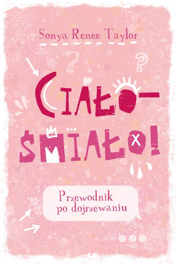 okładka Ciało - śmiało!ebook | EPUB, MOBI | Renee Taylor Sonya