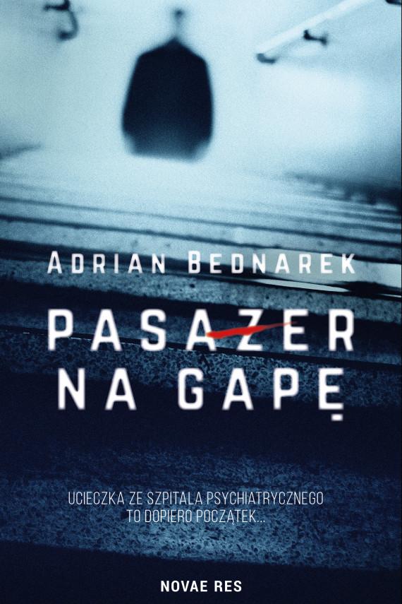 okładka Pasażer na gapęebook   EPUB, MOBI   Adrian  Bednarek
