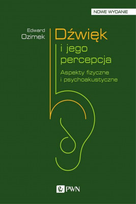 okładka Dźwięk i jego percepcja, Ebook | Edward  Ozimek
