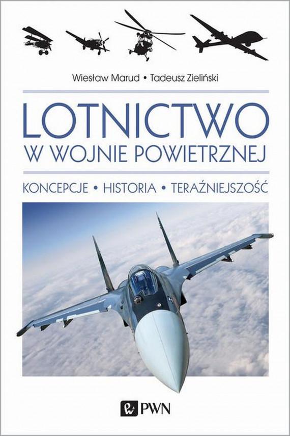 okładka Lotnictwo w wojnie powietrznejebook | EPUB, MOBI | Tadeusz  Zieliński, Wiesław Marud