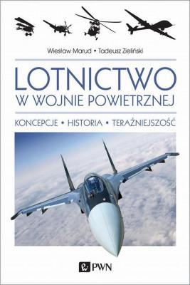 okładka Lotnictwo w wojnie powietrznej, Ebook | Tadeusz  Zieliński, Wiesław Marud