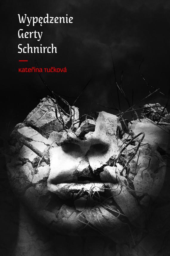 okładka Wypędzenie Gerty Schnirchebook   EPUB, MOBI   Katerina Tuckova