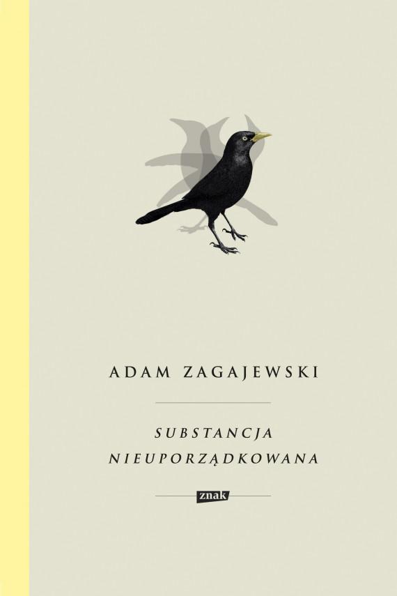 okładka Substancja nieuporządkowanaebook | EPUB, MOBI | Adam Zagajewski