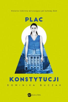 okładka Plac Konstytucji, Ebook | Dominika Buczak