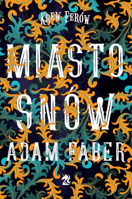 okładka Miasto snów, Ebook | Adam Faber