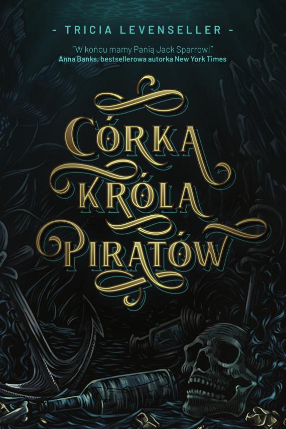 okładka Córka Króla Piratówebook | EPUB, MOBI | Katarzyna Agnieszka Dyrek, Tricia Levenseller