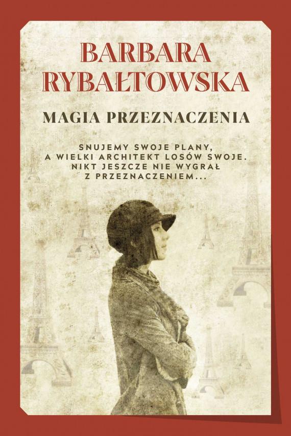 okładka Magia przeznaczeniaebook | EPUB, MOBI | Barbara Rybałtowska