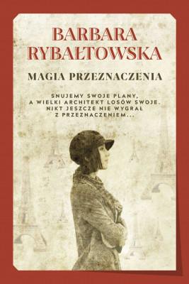 okładka Magia przeznaczenia, Ebook | Barbara Rybałtowska