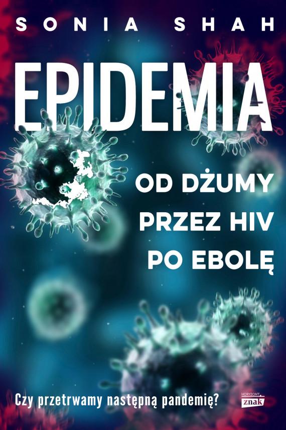 okładka Epidemiaebook | EPUB, MOBI | Sonia Shah