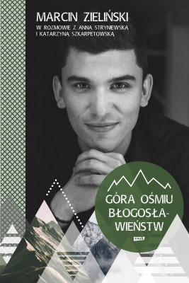 okładka Góra ośmiu błogosławieństw, Ebook | Katarzyna Szkarpetowska, Marcin Zieliński, Anna Stryniewska